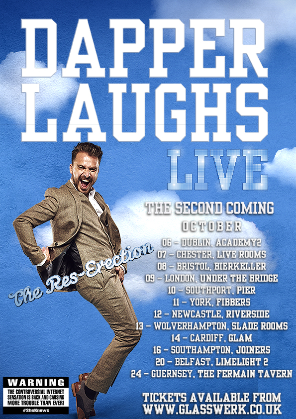 DAPPER LAUGHS - SOLD OUT - Under The Bridge